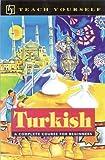Teach Yourself Turkish Complete Course, Asuman C. Pollard and David Pollard, 0844237159