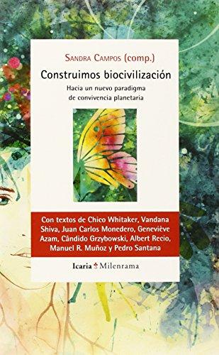 Descargar Libro Construimos Biocivilizacion ) Sandra Campos