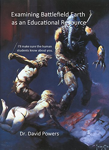 Examining Battlefield Earth as an Educational Resource