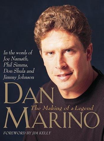 Dan Marino: The Making of a -