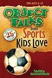 Object Talks from Sports Kids Love, Verna Kokmeyer, 0784716021