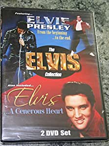The Elvis Collection: Elvis Presley: From The Beginning...To The End (2004)/Elvis...A Generous Heart [DVD]