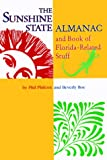 The Sunshine State Almanac and Book of Florida-Related Stuff, Phil Philcox and Beverly Boe, 1561641782