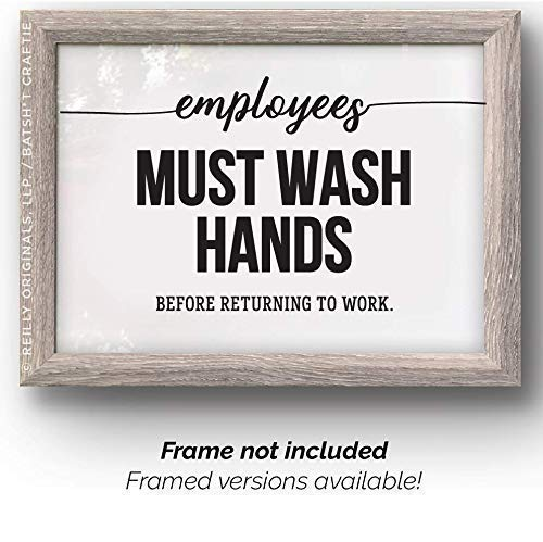 Employees Must Wash Hands (UNFRAMED) Print Sign Before Returning TO work Complaince Humor Workplace Office Restaurant Hotel Bar Wall Art Decor Modern Cute Washing Bathroom Designer Pretty Simple