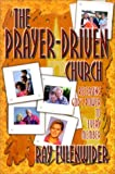 The Prayer-Driven Church, Ray Fulenwider, 089900864X