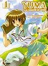 Yuma à la conquête du monde, Tome 1 : par Kamishiro