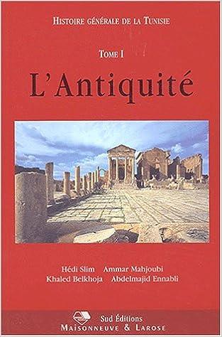 Livre gratuits Histoire générale de la Tunisie, tome 1 : L'antiquité pdf ebook