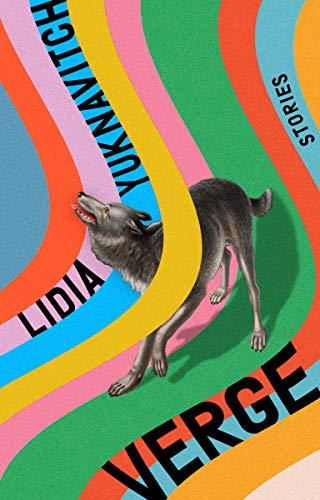 Verge: Stories - Lidia Yuknavitch