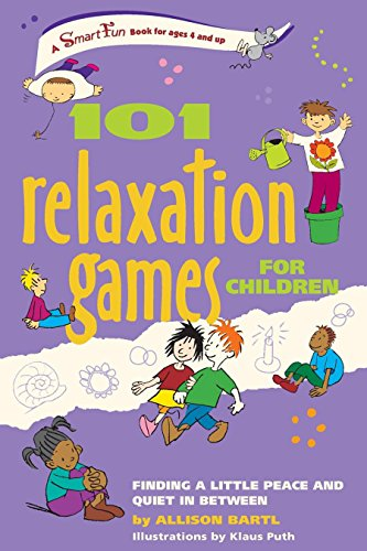101 Relaxation Games for Children: Finding a Little