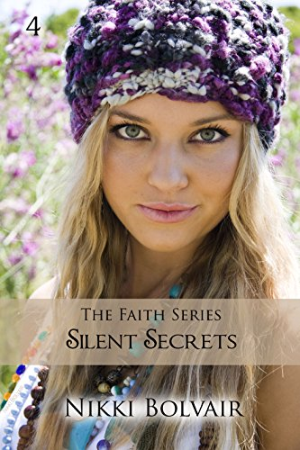 Silent Secrets (Faith Series Book 4)