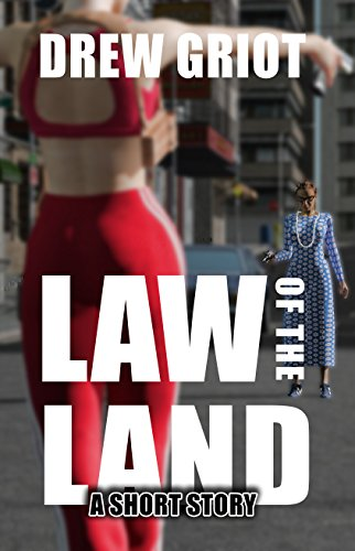 Books : Law of the Land: a short story