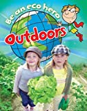 Outdoors (Be an ECO Hero)