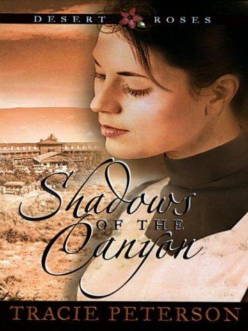 Read Online Shadows of the Canyon (Desert Roses #1) pdf epub