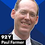 Paul Farmer with Claudia Dreifus | Paul Farmer,Claudia Dreifus