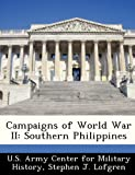 Campaigns of World War Ii, Stephen J. Lofgren, 1249453704