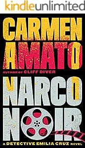Narco Noir (Detective Emiia Cruz Book 8)