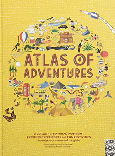 Atlas of Adventures: A collection of natural wonders, exciting experiences and fun festivities from the four corners of the globe for $<!--$19.85-->