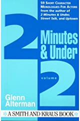 2 Minutes and Under: Character Monologues for Actors Volume 2 Paperback