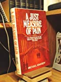 A Just Measure of Pain, Michael Ignatieff, 0394410416