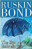 Ruskin Bond- The Blue Umbrella