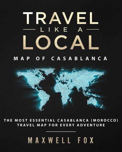 Travel Like a Local - Map of Casablanca: The Most Essential Casablanca (Morocco) Travel Map for Every - Morocco Casablanca