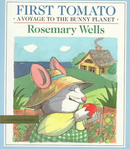 First Tomato: Voyage to the Bunny Planet Book