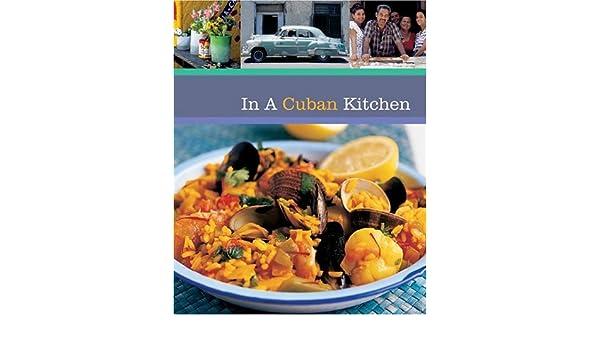 In a Cuban Kitchen (Quintet Book): Amazon.es: Alex Garcia: Libros en idiomas extranjeros