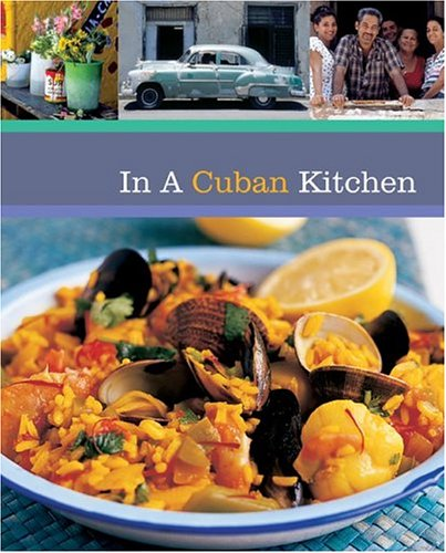 In A Cuban Kitchen (Quintet Book)