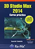 img - for 3D STUDIO MAX 2014. CURSO PR CTICO book / textbook / text book