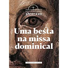 Uma besta na missa dominical (Conto da Saga Adversus)