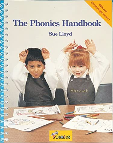 The Phonics Handbook: A Handbook for Teaching Reading, Writing and Spelling (Jolly Phonics)