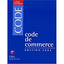 CODE DE COMMERCE 2004