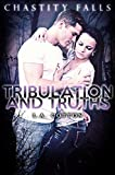 Tribulation and Truths (Chastity Falls Book 3)