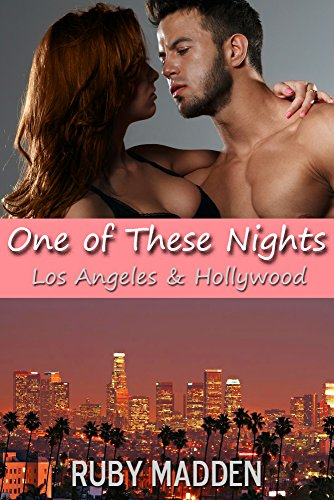 One of These Nights (West Coast Erotica Book - Los Angeles Orgy