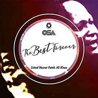 The Best Forever by Ustad Nusrat Fateh Ali Khan on Amazon