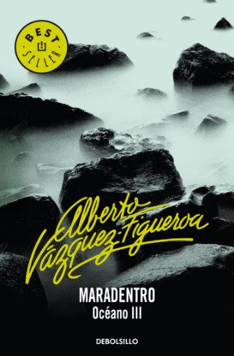 Descargar Libro Maradentro Alberto Vázquez-figueroa