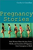 Pregnancy Stories, Cecelia A. Cancellaro, 1572242361