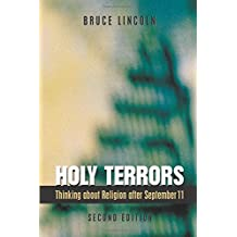 Holy Terrors: Thinking About Religion After September 11, 2nd Edition