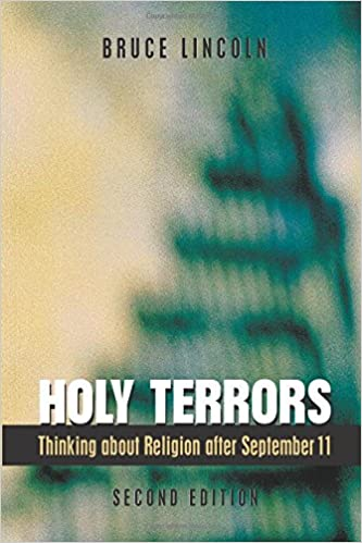 Holy Terrors: Thinking About Religion After September 11, 2nd Edition Download Pdf