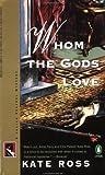 Whom the Gods Love (#3)