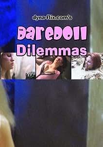 The DareDoll Dilemmas, Greatest Perils (Vol. 6)