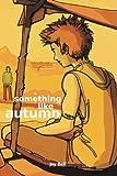"""""""Something Like Autumn (Volume 2)"""" av Jay Bell"""