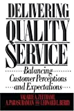 Delivering Quality Service, Valarie A. Zeithaml, 1439167281