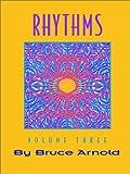 Rhythms, Bruce E. Arnold, 1890944572