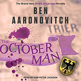 The October Man by Ben Aaronovitch science fiction and fantasy book and audiobook reviews