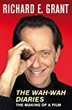 Wah-Wah Diaries, Richard E. Grant, 0330441973