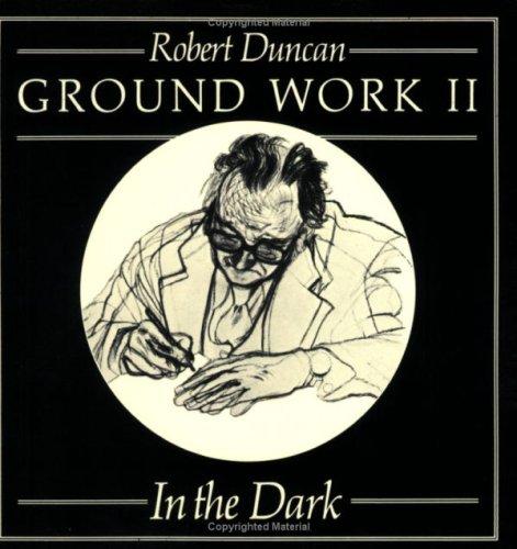 Ground Work II: In the Dark (New Directions Paperbook)
