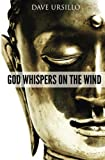 God Whispers on the Wind, Dave Ursillo, 148000362X