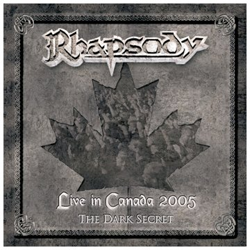 Rhapsody-Live In Canada 2005 - The Dark Secret-(MCA 06147-2)-Limited Edition-CD-FLAC-2006-RUiL Download
