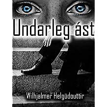 Undarleg ást (Icelandic Edition)
